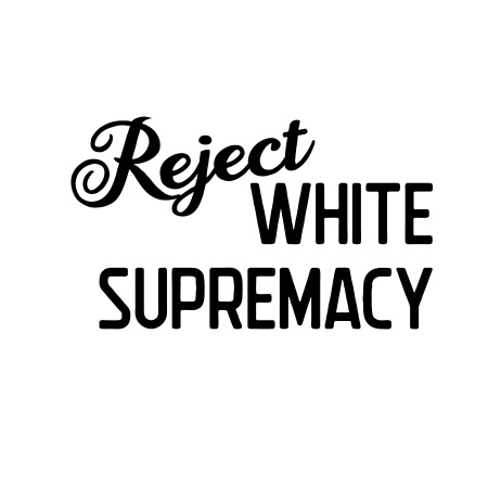 Reject White Supremacy, Bespoke Hogaboom